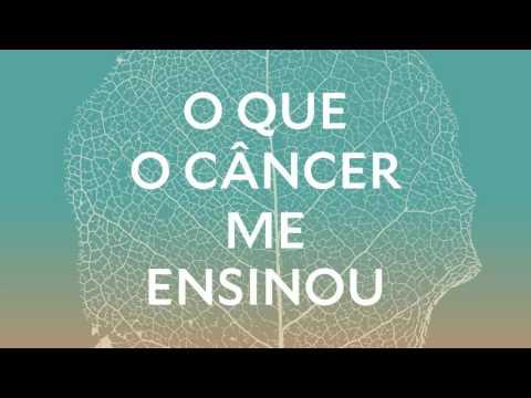 O que o câncer me ensinou