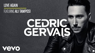 Thumbnail for Cedric Gervais ft. Ali Tamposi — Love Again