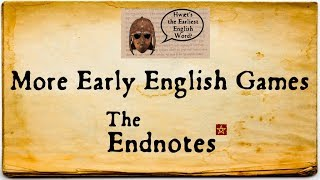 """Some further details about Anglo-Saxon games and some modern gaming terms, related to the knucklebones I discussed in """"What was the earliest English word?"""" https://youtu.be/F5QxjzaL1WcImages:https://en.wikipedia.org/wiki/File:ZHNEFA.jpghttps://en.wikipedia.org/wiki/File:Gs_19,_Ockelbo_(game).jpghttps://commons.wikimedia.org/wiki/File:Roman_bone_dice_from_Silchester.jpghttps://en.wikipedia.org/wiki/File:Wurfzabel.jpghttps://pixabay.com/en/target-archery-district-arch-2304567/https://pixabay.com/en/chicken-poultry-animal-chick-farm-40335/https://pixabay.com/en/billiards-bullet-game-billiard-ball-1200558/https://en.wikipedia.org/wiki/File:1674_illustration-The_Billiard_Table.pngThank you to all our Patreon supporters! Please check out our Patreon: https://www.patreon.com/TheEndlessKnotEndless Knot merchandise can be found in our store: http://www.cafepress.ca/endlessknotShow notes & credits: http://www.alliterative.net/englishRelated blog post: http://www.alliterative.net/blog/2017/5/23/fishhooks-and-swordsWebsite: http://www.alliterative.net/Blog: http://www.alliterative.net/blogTwitter: https://twitter.com/alliterativeFacebook: https://www.facebook.com/alliterativeendlessknotGoogle Plus: https://plus.google.com/115113245513532543153/aboutTumbler: http://alliterative-endlessknot.tumblr.com/SoundCloud: https://soundcloud.com/alliterativePodcast: http://www.alliterative.net/podcast or https://itunes.apple.com/ca/podcast/endless-knot-podcast-endless/id1016322923?mt=2Click here to sign up for our video email list, to be notified when new videos are posted: http://eepurl.com/6YuJvClick here to sign up for our podcast email list, to be notified when new podcast episodes go up: http://eepurl.com/btmBZTTranscriptWelcome to the Endnotes, where I put all the fun facts I can't fit into the main videos! Today, an extra bit of information from my video about the earliest English word — and if you haven't seen that yet, click on the card.The Germanic peoples like the Anglo-Saxons h"""