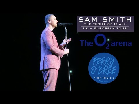 Sam Smith The Thrill Of It All Tour London