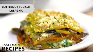 How to Make the Best Butternut Squash Lasagna From Scratch | Tastemade by Tastemade