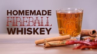 How To Make Fireball Cinnamon Whiskey At Home!