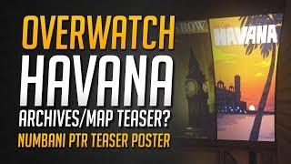 Overwatch HAVANA MAP TEASER auf Numbani   Overwatch Archives Event in Kuba?   • Overwatch Deutsch