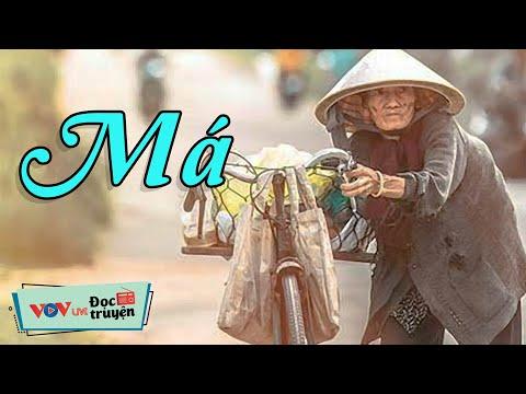 Đọc Truyện Đêm Khuya Đài Tiếng Nói Việt Nam Mới Nhất   Má   VOV Đọc Truyện Đêm Khuya VOV 173