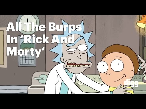 All The Burps In Rick And Morty