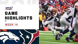 Broncos vs. Texans Week 14 Highlights | NFL 2019