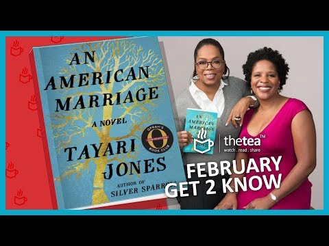 AN AMERICAN MARRIAGE - Get2Know - Author Tayari Jones -  THE TEA