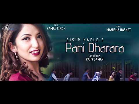 (Pani Dharara - Sisir Kafle | New Pop Song 2018 .. 4 min 29 sec)