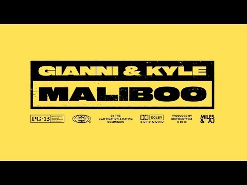 gianni & kyle // maliboo (official music video)