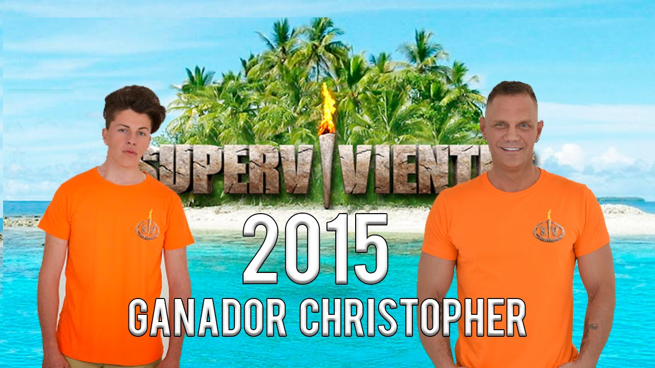 FINAL SUPERVIVIENTES 2015 | GANADOR CHRISTOPHER | josele6ms
