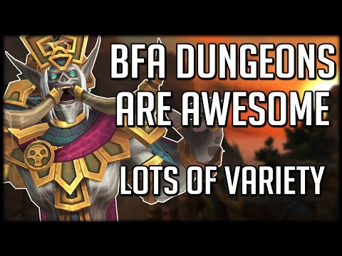 Preview Of All BFA Dungeons - They Are AWESOME | WoW Battle For Azeroth