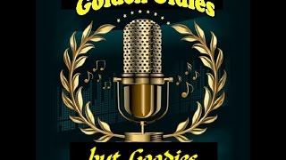 Golden Oldies but Goodies (with lyrics) - Part 2