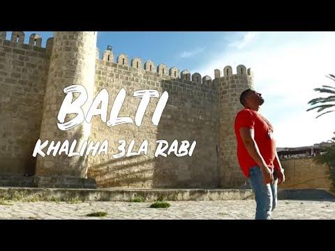 Balti - Khaliha 3la Rabi   خليها على ربي