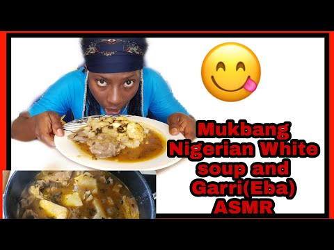 Nigerian Food Mukbang | ofe Nsala (white soup) and Eba | white soup with goat meat | Yummy ASMR