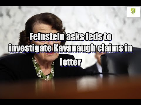 Feinstein asks feds to investigate Kavanaugh claims in letter