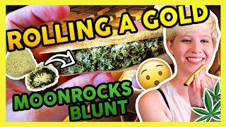 How to Roll a GOLD MOONROCKS BLUNT! by That High Couple