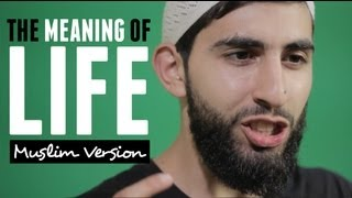 The Meaning Of Life - Muslim Spoken Word