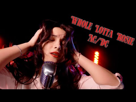 Whole Lotta Rosie (Ac/dc); by Rockmina feat. The Voodoo Child