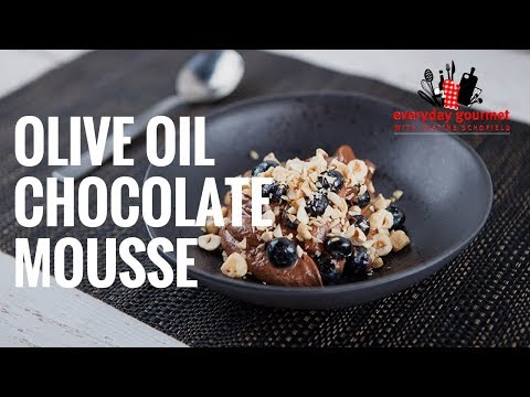 Olive Oil Chocolate Mousse | Everyday Gourmet S7 E55