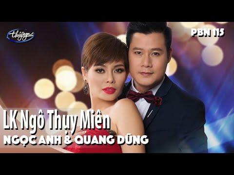 Ngọc Anh & Quang Dũng - LK Ngô Thụy Miên / PBN 115 - Thời lượng: 6:25.