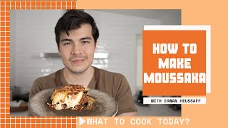 How to Make Moussaka 🍆 | What to Cook Today? by Tastemade