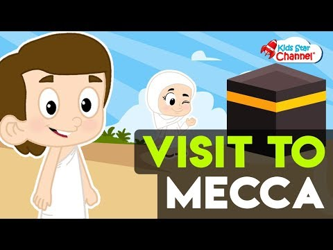 I Want To Visit Mecca | Islamic Songs | Kids Star Channel