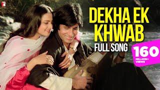 Video Dekha Ek Khwab Song, देखा एक ख्वाब, Silsila | Amitabh | Rekha | Kishore Kumar | Lata Mangeshkar MP3, 3GP, MP4, WEBM, AVI, FLV September 2019