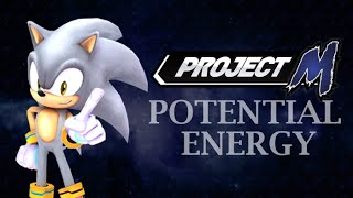 POTENTIAL ENERGY – A Project M Sonic Tech Skill Compilation