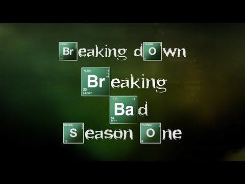 Breaking Down Breaking Bad: Season 1