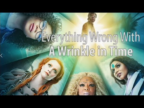 Everything Wrong With A Wrinkle in Time - Thời lượng: 15 phút.