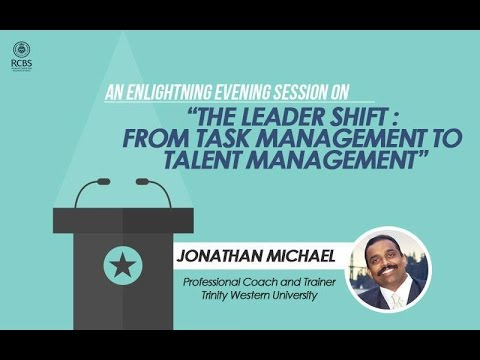 The Leadershift : From Task Management to Talent Management