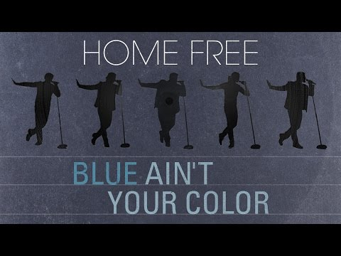 Keith Urban - Blue Ain't Your Color (Home Free)
