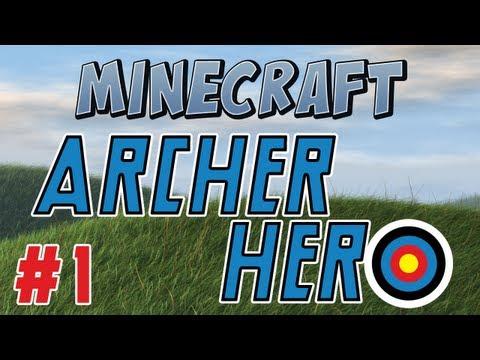 Minecraft - Archer Hero Part 1 - I need a hero! Video