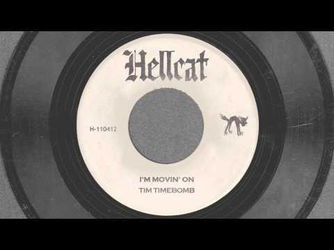 Tekst piosenki Tim Timebomb - I'm Movin' On po polsku