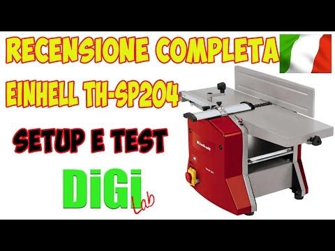 Recensione Completa Pialla Eihnell TH SP204 - SETUP E TEST ITA