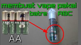 Video Membuat vape pakai batre ABC.. MP3, 3GP, MP4, WEBM, AVI, FLV November 2018