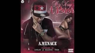 A.Menace  NO VOY A PARAR  Prod By  Calko LE Records X Dash