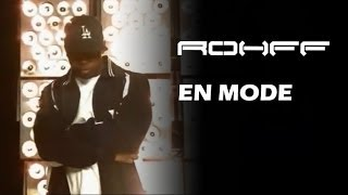 Rohff - En mode [Clip Officiel]
