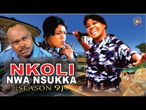 Nkoli Nwa Nsukka Season 9  - Latest Nigerian Nollywood Igbo Movie