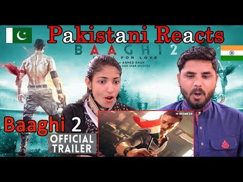 Pakistani Reacts To | Baaghi 2 Official Trailer | Tiger Shroff | Disha Patani | Sajid Nadiadwala