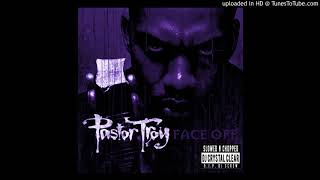 Pastor Troy-Vica Versa Slowed & Chopped by Dj Crystal Clear