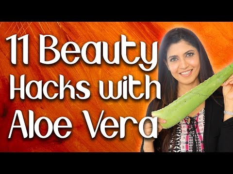 11 Beauty Hacks with Aloe Vera - Ghazal Siddique