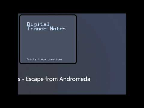 [Digital Trance Notes] Synthesis - Escape From Andromeda