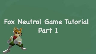 Guide to Fox Neutral Game, by SSBM Tutorials