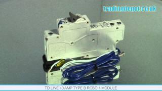 TRADING DEPOT: TD Line 40 Amp Type B RCBO 1 Module Part no: TDRCB040