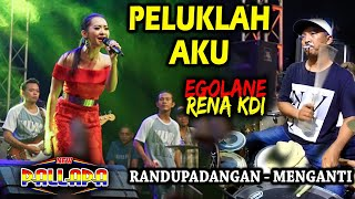 Video PELUKLAH AKU - RENA KDI EGOLANE JOSS - CAK MET SAMPE NGEJEP - NEW PALLAPA RANDUPADANGAN MP3, 3GP, MP4, WEBM, AVI, FLV September 2019