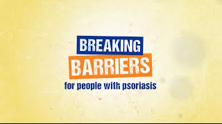 """""""Breaking Barriers""""—World Psoriasis Day 2016 seeks to promote access to care, fight the stigma of di"""