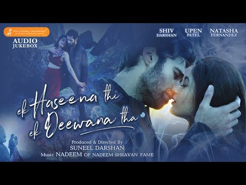Audio Jukebox | Ek Haseena Thi Ek Deewana Tha | Na