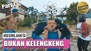 "Video "" BEGINILAH KITA "" Eps. Bukan Kelengkeng 