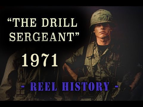 "U.S. Army 1971 - ""The Drill Sergeant"" REEL History - Vietnam Training Film"